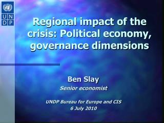 Regional impact of the crisis: Political economy, governance dimensions