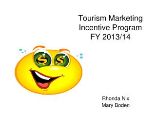 Tourism Marketing Incentive Program FY 2013/14