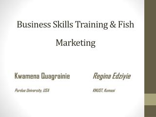 Business  Skills Training  & Fish Marketing