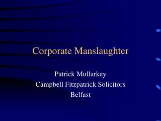 Corporate Manslaughter