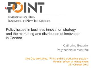 Policy issues in business innovation  strategy  and the marketing and distribution of innovation in Canada