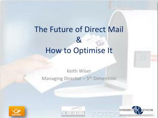 The Future of Direct Mail & How to Optimise It
