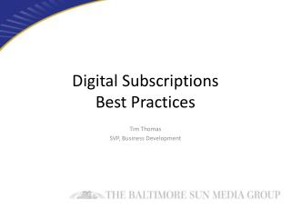 Digital Subscriptions Best Practices