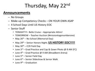 Thursday, May 22 nd