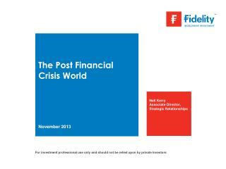 The Post Financial Crisis World