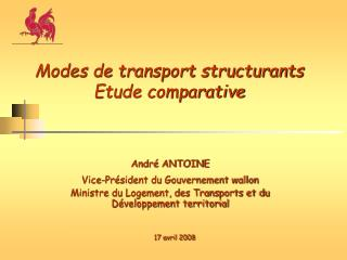 Modes de transport structurants  Etude comparative