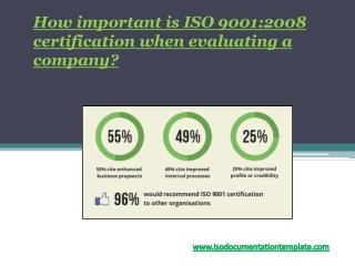 How important is ISO  9001:2008  certification when evaluating a company?