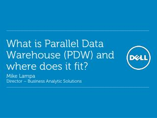 What is Parallel Data Warehouse (PDW) and where does it fit?
