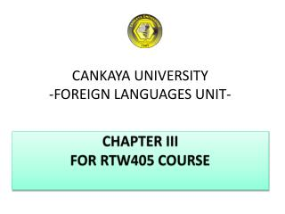 CANKAYA UNIVERSITY  -FOREIGN LANGUAGES UNIT-