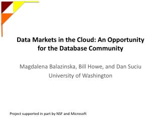 Data Markets in the Cloud: An Opportunity for the Database Community