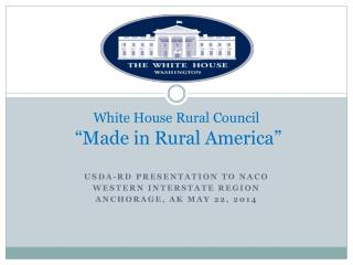 "White  House Rural Council ""Made in Rural America"""