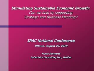 Stimulating Sustainable Economic Growth: Can we help by supporting Strategic and Business Planning?