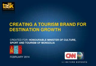 CREATING A TOURISM BRAND FOR DESTINATION GROWTH