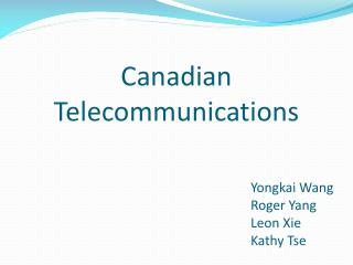 Canadian Telecommunications