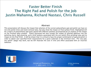 faster better finish the right pad and polish for the job justin mahanna, richard nastasi, chris russell