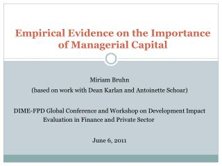 Empirical Evidence on the Importance of Managerial Capital