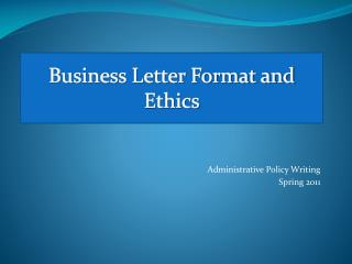 Business Letter Format and Ethics