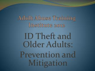 Adult Abuse Training Institute 2012
