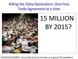Killing the Doha Declaration: One Free Trade Agreement at a time