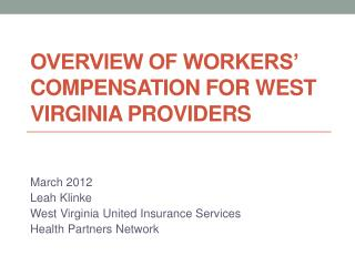 Overview of Workers' Compensation for West Virginia providers