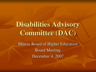 Disabilities Advisory Committee (DAC)
