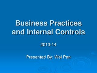 Business Practices and Internal Controls