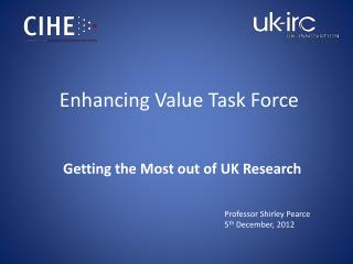 Enhancing Value Task Force