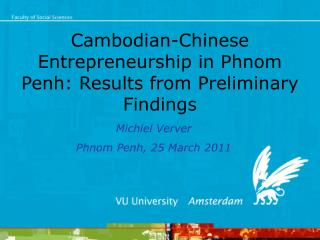 Cambodian-Chinese Entrepreneurship in Phnom Penh: Results from Preliminary Findings
