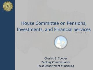 House Committee on Pensions, Investments, and Financial Services