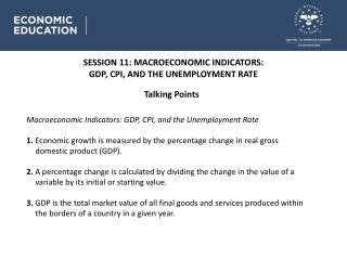 SESSION 11 : MACROECONOMIC INDICATORS: GDP, CPI, AND THE UNEMPLOYMENT RATE