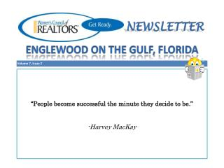 """People become successful the minute they decide to be."" -Harvey MacKay"