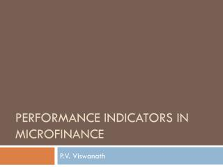 Performance indicators in  microfinance