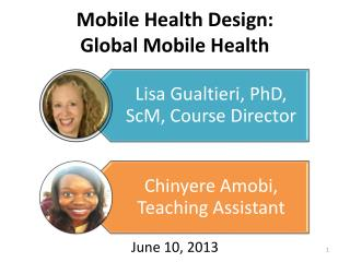 Mobile Health  Design: Global  Mobile Health