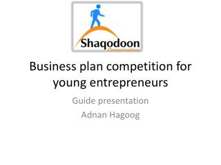 Business plan competition for young entrepreneurs
