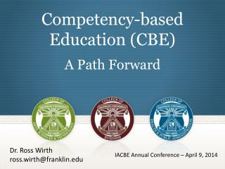 Competency-based  Education (CBE) A Path Forward