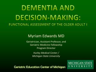 Dementia and  Decision-Making:  Functional Assessment of the Older Adult I
