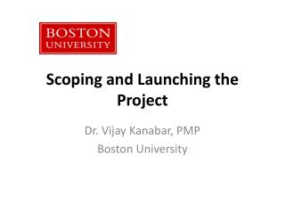 Scoping and Launching the Project