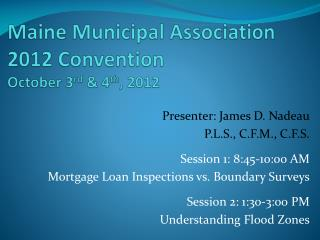 Maine Municipal Association 2012 Convention October 3 rd  & 4 th , 2012