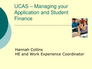 UCAS  – Managing your  Application and Student Finance