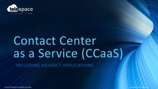 Contact  Center  as a Service (CCaaS)