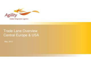 Trade Lane Overview Central Europe & USA