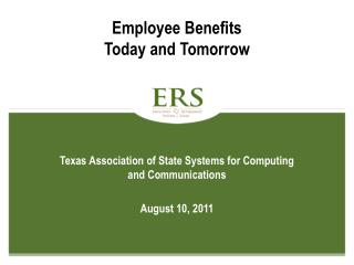 Employee Benefits  Today and Tomorrow