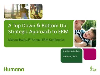 A Top Down & Bottom Up Strategic Approach to ERM