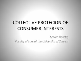 COLLECTIVE PROTECION OF CONSUMER INTERESTS