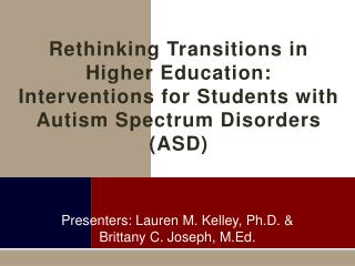 Rethinking Transitions in Higher Education: Interventions for Students with Autism Spectrum Disorders (ASD)