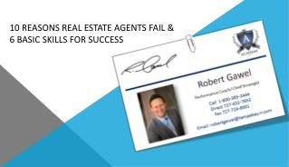 10 Reasons Real Estate Agents Fail &  6 Basic Skills for Success