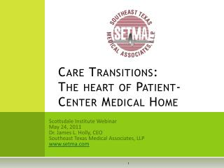 Care Transitions:   The heart of Patient-Center Medical Home