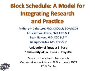 Block Schedule: A Model for Integrating Research  and Practice