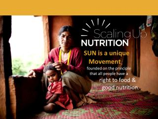 SUN is a unique Movement founded on the principle that all people have a right to food &am