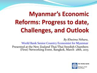 Myanmar's Economic Reforms: Progress to date, Challenges, and Outlook